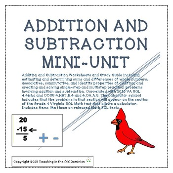 Addition and Subtraction Mini-Unit with Properties, Estimation and Word Problems