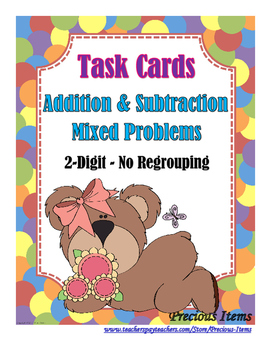 2-Digit Addition and Subtraction Mixed Problems - No Regrouping Task Cards