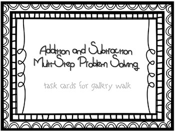Addition and Subtraction Multi Step Problem Solving