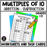 Adding and Subtracting Multiples of Ten No Prep Worksheets
