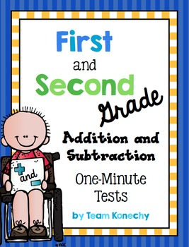 Addition and Subtraction One Minute Math Test - First and Second Grade BUNDLE