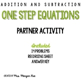 Addition and Subtraction One Step Equations Partner Activity