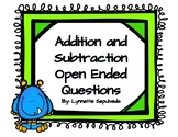 Addition and Subtraction Open Ended Question Pack