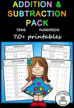 Addition & Subtraction Pack (Tens and Hundreds) 70+  PRACTICE printables