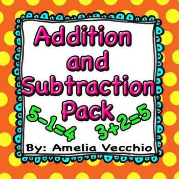 Addition and Subtraction Pack