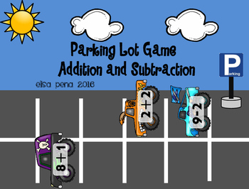 Addition and Subtraction Parking Lot Game