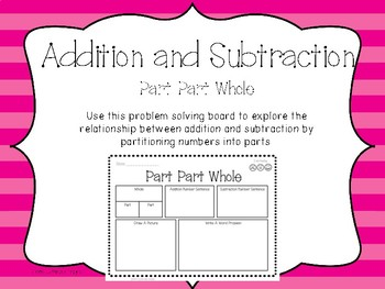 Addition and Subtraction - Part, Part Whole Activity