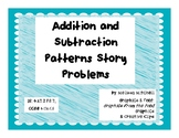 Addition and Subtraction Pattern Story Problems