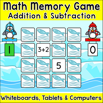Addition and Subtraction Penguins Memory Matching Game - SMARTboards & Tablets