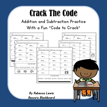 Addition and Subtraction Practice: Crack the Code