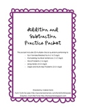 Addition and Subtraction Practice Packet