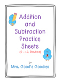 Addition and Subtraction Practice Sheets NO PREP!