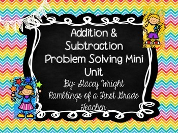 Addition and Subtraction Problem Solving Mini Unit