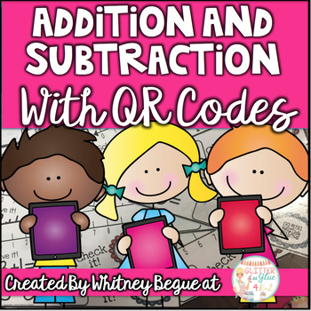 Addition and Subtraction Number Line QR Code Task Card Bundle