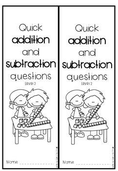 Addition and Subtraction Quick Questions Booklets - Level 2