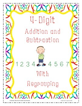 Addition and Subtraction Regrouping 4-Digit Numbers