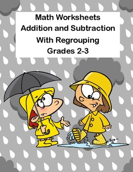 Addition and Subtraction-Regrouping-Worksheets-Grades 2-3 CCSS