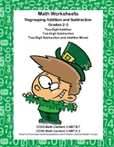 Addition and Subtraction-Regrouping-Worksheets-Grades 2-3 CCSS-St. Pat's Day