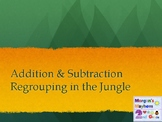 Addition and Subtraction Regrouping in the Jungle