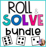 Addition and Subtraction Roll and Solve BUNDLE