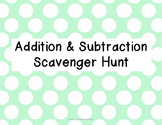 Addition and Subtraction Scavenger Hunt