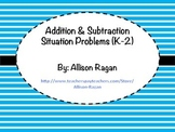 Addition and Subtraction Situation Cards K-2 Bundle