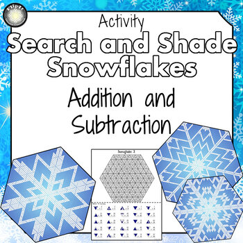 Addition and Subtraction Snowflakes