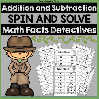 Addition and Subtraction Spin and Solve No-Prep
