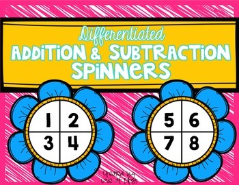 Addition and Subtraction Spinners