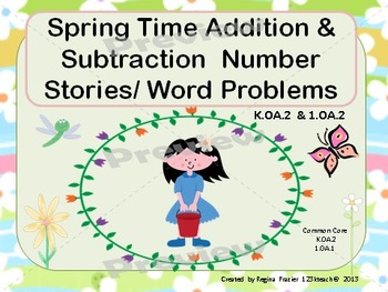 Addition and Subtraction Spring Number Stories/ Word Probl