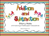 Addition and Subtraction Story Mats with Matching Printable Paper Manipulatives