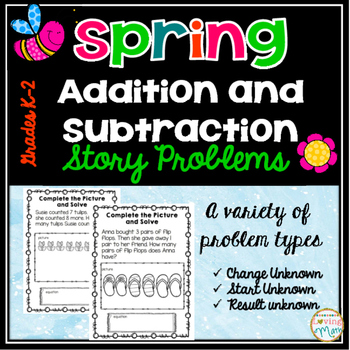 Addition and Subtraction Story Problems - Spring