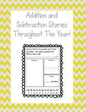 Addition and Subtraction Story Problems Throughout The Year!