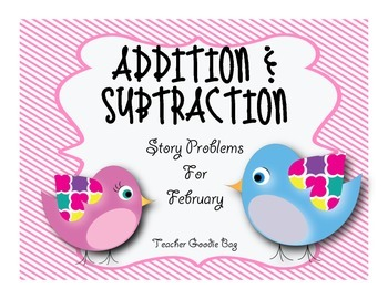 Addition and Subtraction Story Problems for February