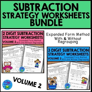 Addition and Subtraction Strategies - Expanded Form Bundle Volume 2