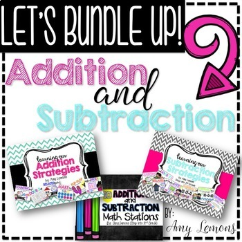 Addition and Subtraction Strategies:  THE BUNDLE!