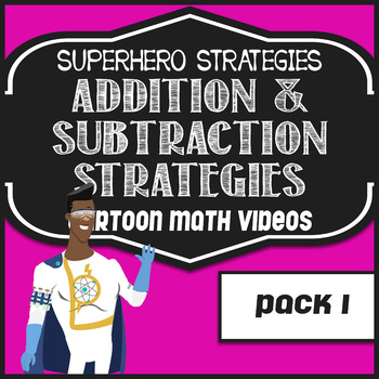 Addition and Subtraction Strategies Pack A (Video Series)