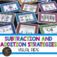 Addition and Subtraction Strategies and Visual Aids Bundle
