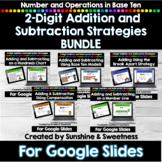 Addition and Subtraction Strategies for Google Slides BUNDLE