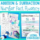 Addition and Subtraction Strategies for Number Fact Fluency