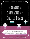 Addition and Subtraction Student Choice Board