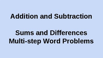 Addition and Subtraction - Sums and Differences - Word Problems - Powerpoint