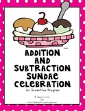 Addition and Subtraction Sundae Celebration!- An Incentive Program