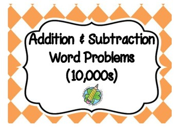 Addition and Subtraction Task Cards (10,000s)