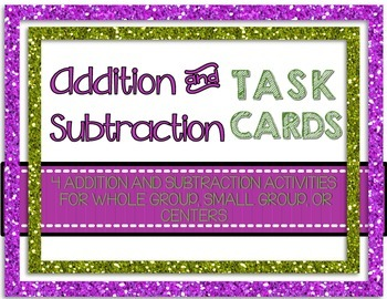 Addition and Subtraction Task Cards- For Write the Room, G