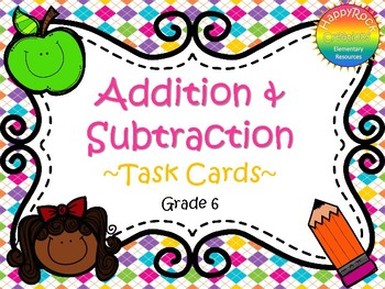 Addition and Subtraction Task Cards Grade 6