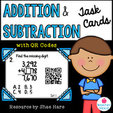 Addition and Subtraction Task Cards [QR Codes]  4NBT4  4OA3