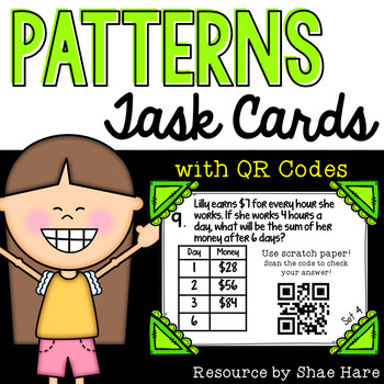 Patterns Task Cards [QR Codes]   4OA5