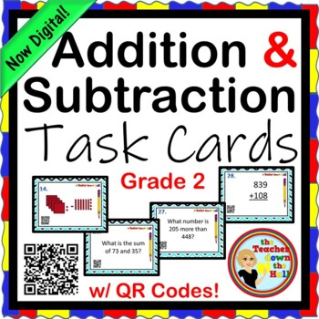 Addition and Subtraction Task Cards w/ QR Codes - Grades 2-3