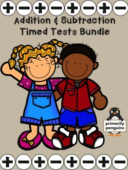Addition and Subtraction Timed Tests Bundle- First Grade Edition